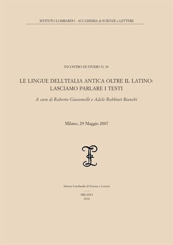 Visualizza Le lingue dell'Italia antica oltre il latino: lasciamo parlare i testi