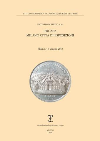 Visualizza 1881-2015: Milano città di esposizioni