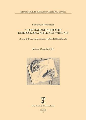"""Visualizza """"...Con italiani inchiostri"""" - L'eteroglossia nei secoli XVIII e XIX"""