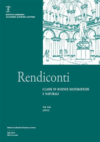 Visualizza Volume 146 • (2012) Rendiconti - Classe di Scienze Matematiche e Naturali