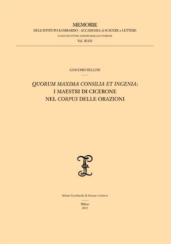Visualizza Quorum maxima consilia et ingenia: i maestri di Cicerone nel corpus delle orazioni